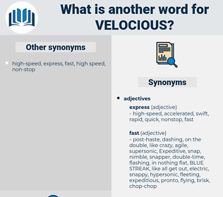 velocious, synonym velocious, another word for velocious, words like velocious, thesaurus velocious