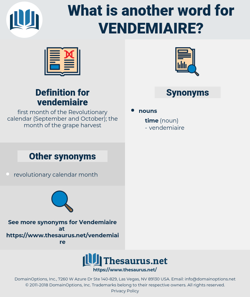 vendemiaire, synonym vendemiaire, another word for vendemiaire, words like vendemiaire, thesaurus vendemiaire