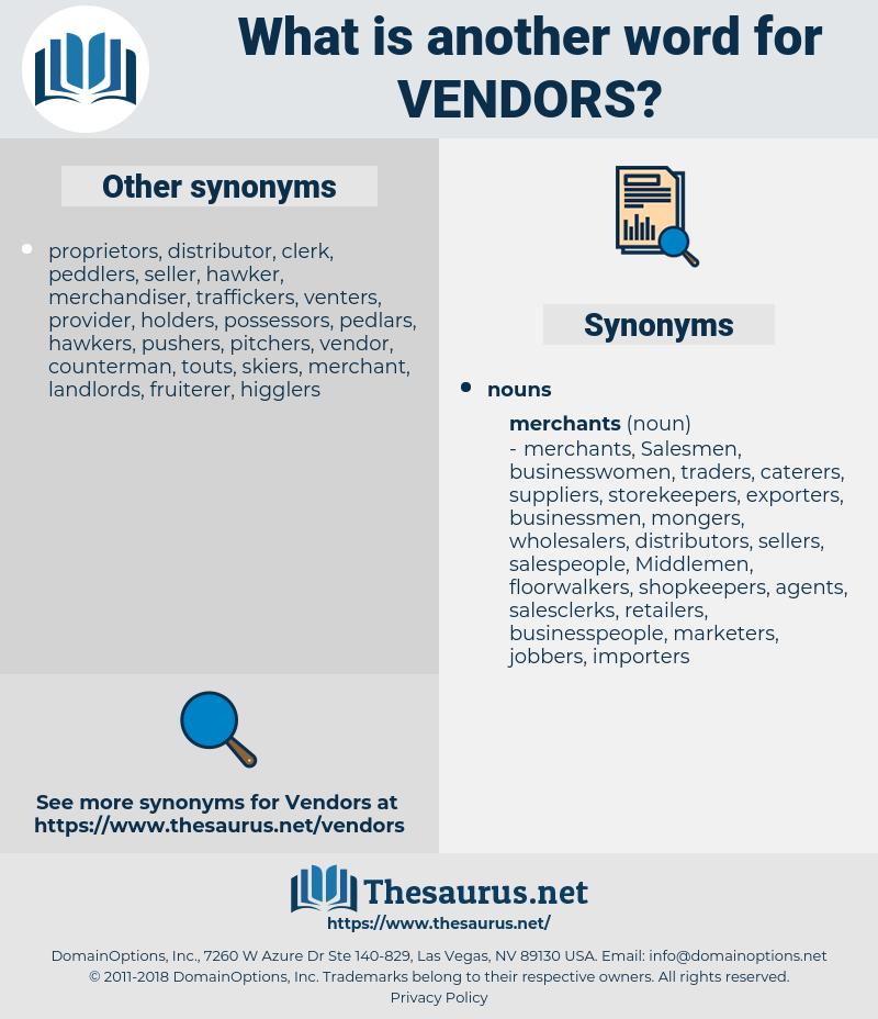 Vendors, synonym Vendors, another word for Vendors, words like Vendors, thesaurus Vendors