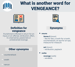 vengeance, synonym vengeance, another word for vengeance, words like vengeance, thesaurus vengeance