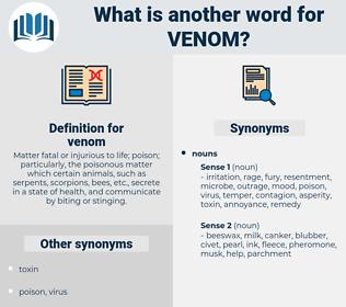 venom, synonym venom, another word for venom, words like venom, thesaurus venom