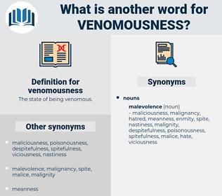 venomousness, synonym venomousness, another word for venomousness, words like venomousness, thesaurus venomousness