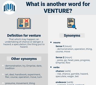 venture, synonym venture, another word for venture, words like venture, thesaurus venture