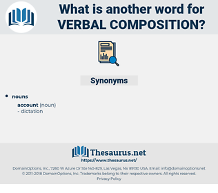 verbal composition, synonym verbal composition, another word for verbal composition, words like verbal composition, thesaurus verbal composition