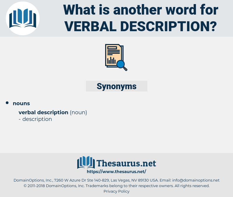 verbal description, synonym verbal description, another word for verbal description, words like verbal description, thesaurus verbal description