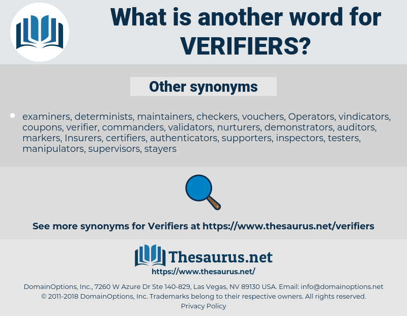 verifiers, synonym verifiers, another word for verifiers, words like verifiers, thesaurus verifiers