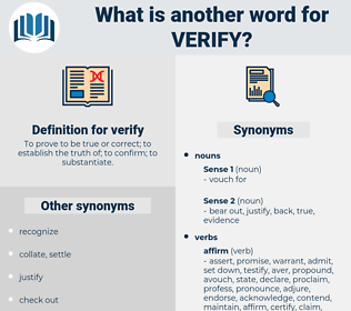 verify, synonym verify, another word for verify, words like verify, thesaurus verify