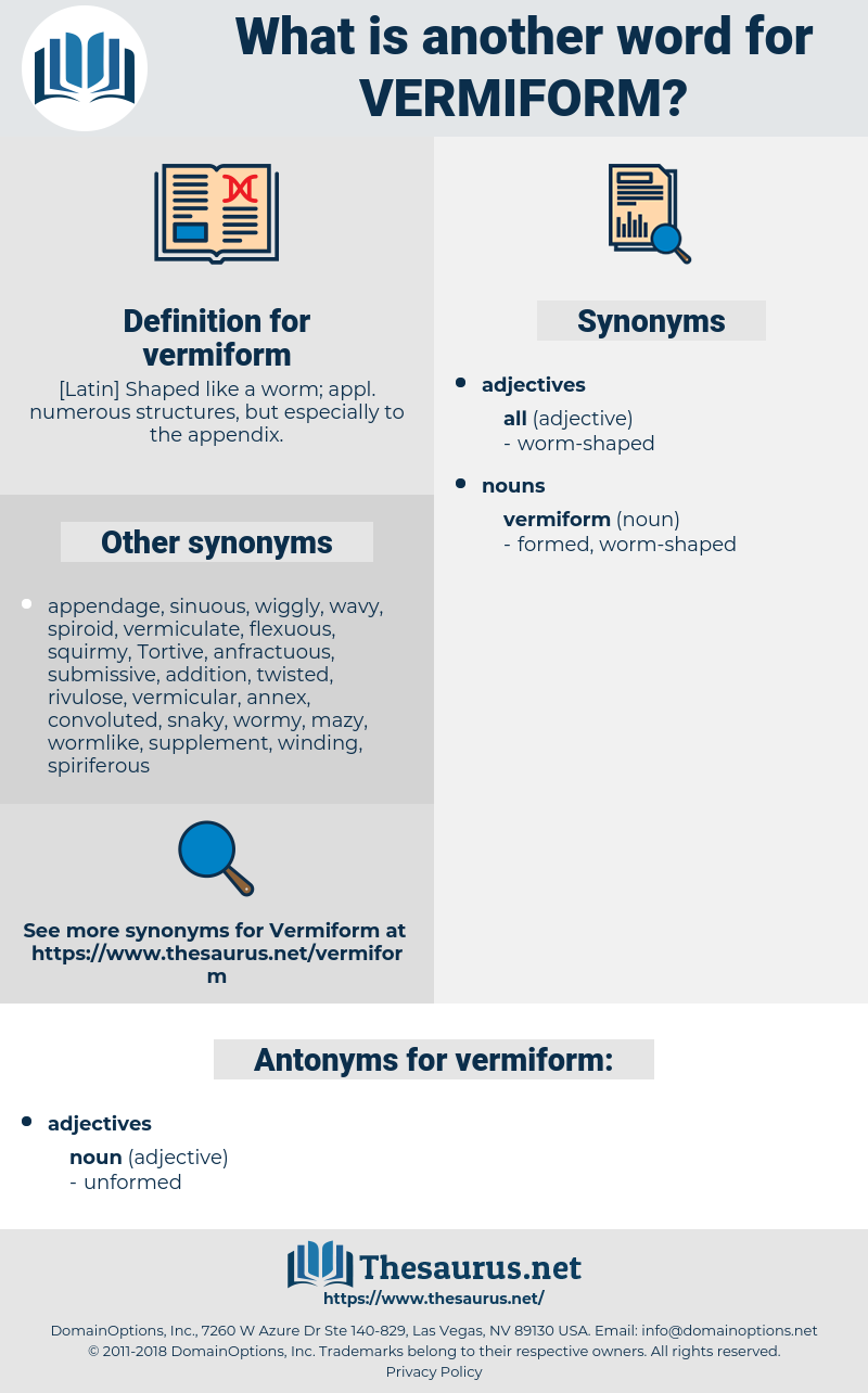 vermiform, synonym vermiform, another word for vermiform, words like vermiform, thesaurus vermiform