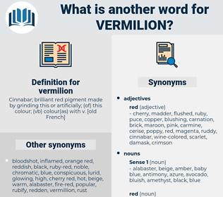 vermilion, synonym vermilion, another word for vermilion, words like vermilion, thesaurus vermilion