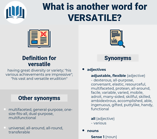 versatile, synonym versatile, another word for versatile, words like versatile, thesaurus versatile