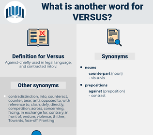 Versus, synonym Versus, another word for Versus, words like Versus, thesaurus Versus