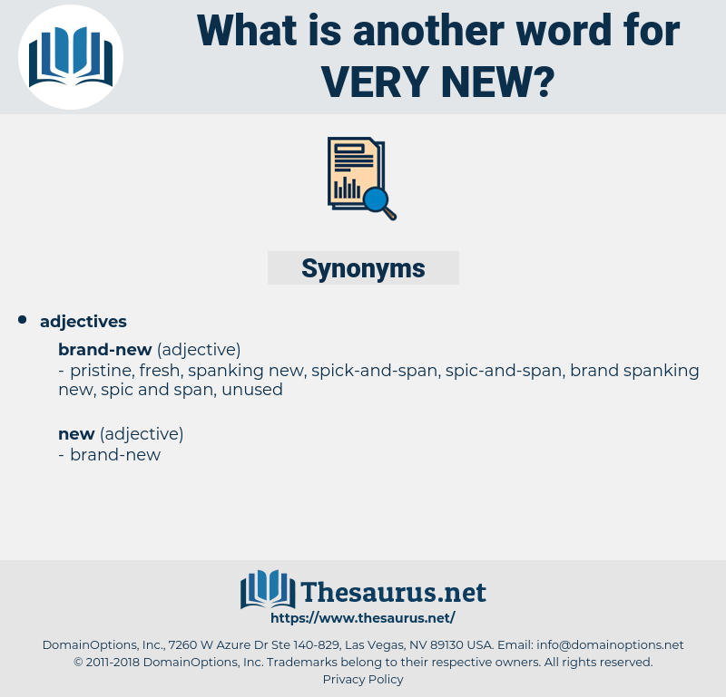 very new, synonym very new, another word for very new, words like very new, thesaurus very new
