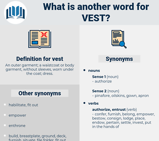 vest, synonym vest, another word for vest, words like vest, thesaurus vest