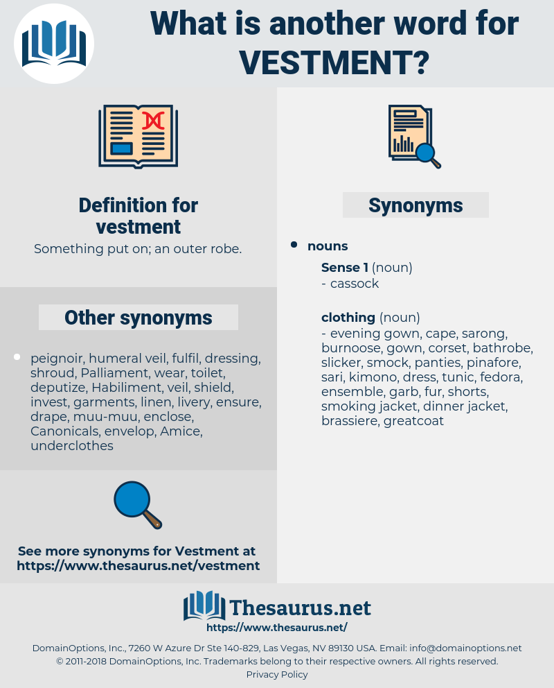 vestment, synonym vestment, another word for vestment, words like vestment, thesaurus vestment