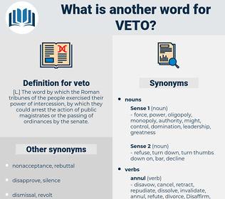 veto, synonym veto, another word for veto, words like veto, thesaurus veto