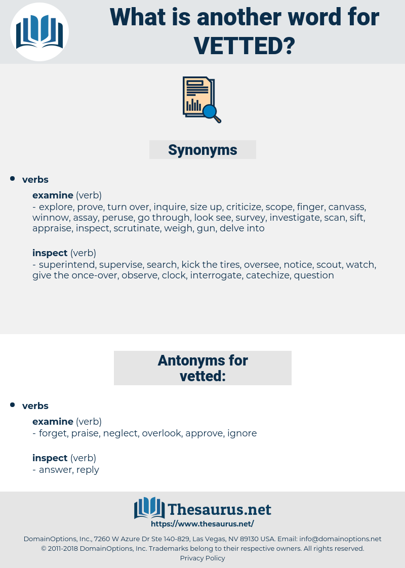 vetted, synonym vetted, another word for vetted, words like vetted, thesaurus vetted