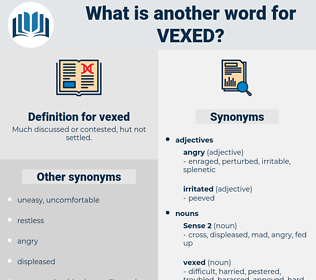 vexed, synonym vexed, another word for vexed, words like vexed, thesaurus vexed