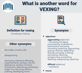 vexing, synonym vexing, another word for vexing, words like vexing, thesaurus vexing
