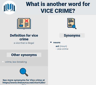 vice crime, synonym vice crime, another word for vice crime, words like vice crime, thesaurus vice crime