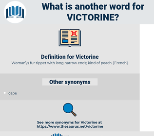 Victorine, synonym Victorine, another word for Victorine, words like Victorine, thesaurus Victorine