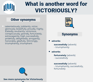 victoriously, synonym victoriously, another word for victoriously, words like victoriously, thesaurus victoriously