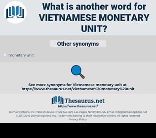 Vietnamese Monetary Unit, synonym Vietnamese Monetary Unit, another word for Vietnamese Monetary Unit, words like Vietnamese Monetary Unit, thesaurus Vietnamese Monetary Unit