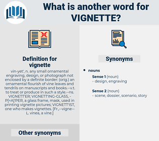 vignette, synonym vignette, another word for vignette, words like vignette, thesaurus vignette