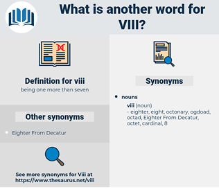 viii, synonym viii, another word for viii, words like viii, thesaurus viii