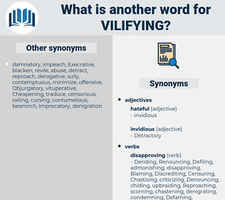 Vilifying, synonym Vilifying, another word for Vilifying, words like Vilifying, thesaurus Vilifying