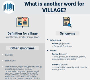 village, synonym village, another word for village, words like village, thesaurus village