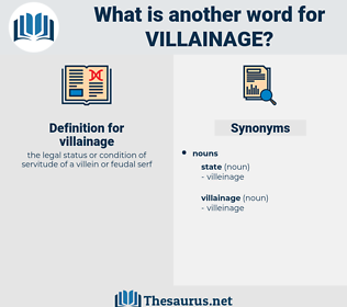 villainage, synonym villainage, another word for villainage, words like villainage, thesaurus villainage