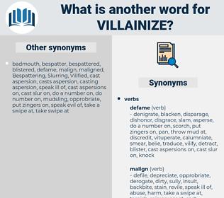 villainize, synonym villainize, another word for villainize, words like villainize, thesaurus villainize