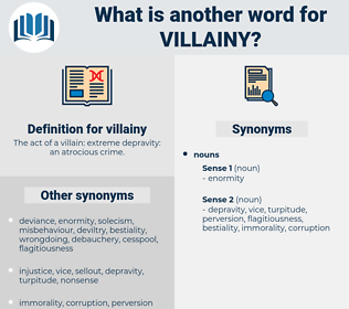 villainy, synonym villainy, another word for villainy, words like villainy, thesaurus villainy