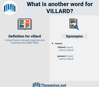 villard, synonym villard, another word for villard, words like villard, thesaurus villard