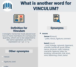 Vinculum, synonym Vinculum, another word for Vinculum, words like Vinculum, thesaurus Vinculum