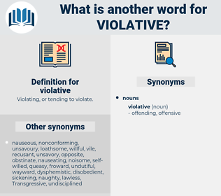 violative, synonym violative, another word for violative, words like violative, thesaurus violative