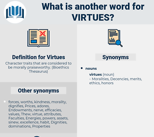 Virtues, synonym Virtues, another word for Virtues, words like Virtues, thesaurus Virtues