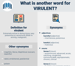 virulent, synonym virulent, another word for virulent, words like virulent, thesaurus virulent