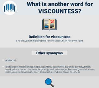 viscountess, synonym viscountess, another word for viscountess, words like viscountess, thesaurus viscountess