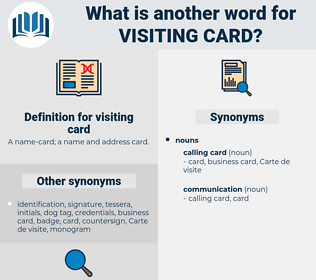visiting card, synonym visiting card, another word for visiting card, words like visiting card, thesaurus visiting card