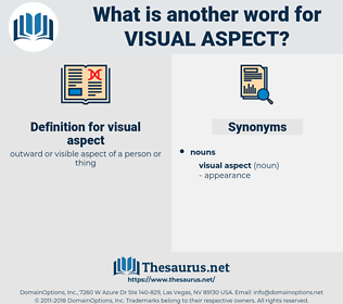 visual aspect, synonym visual aspect, another word for visual aspect, words like visual aspect, thesaurus visual aspect