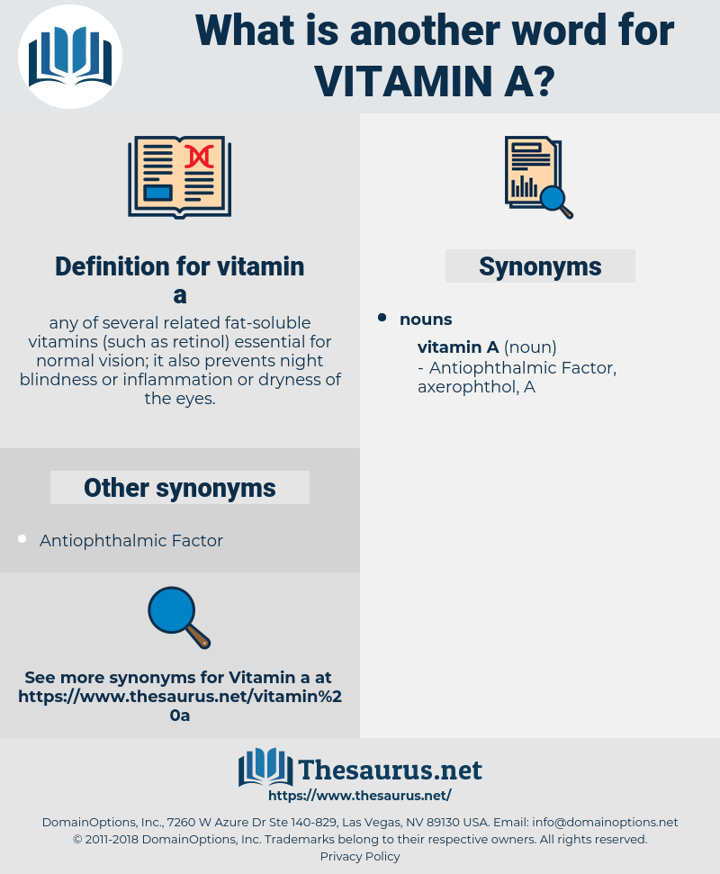 vitamin a, synonym vitamin a, another word for vitamin a, words like vitamin a, thesaurus vitamin a
