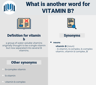 vitamin b, synonym vitamin b, another word for vitamin b, words like vitamin b, thesaurus vitamin b