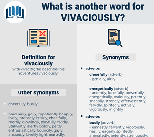 vivaciously, synonym vivaciously, another word for vivaciously, words like vivaciously, thesaurus vivaciously