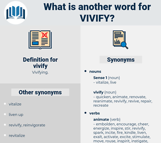 vivify, synonym vivify, another word for vivify, words like vivify, thesaurus vivify