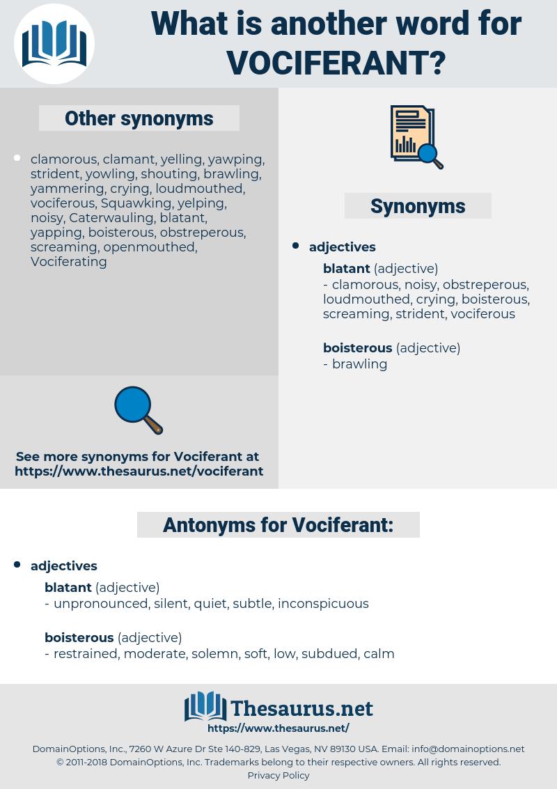Vociferant, synonym Vociferant, another word for Vociferant, words like Vociferant, thesaurus Vociferant