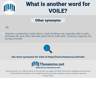 voile, synonym voile, another word for voile, words like voile, thesaurus voile