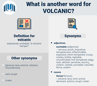 volcanic, synonym volcanic, another word for volcanic, words like volcanic, thesaurus volcanic