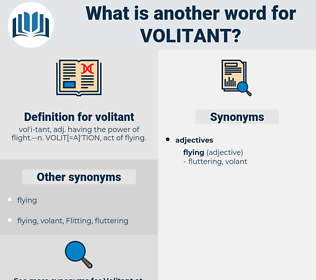 volitant, synonym volitant, another word for volitant, words like volitant, thesaurus volitant