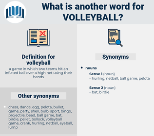 volleyball, synonym volleyball, another word for volleyball, words like volleyball, thesaurus volleyball